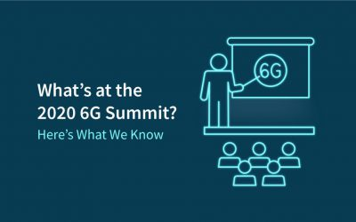 What's at the 2020 6G Summit? Here's What We Know