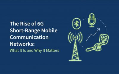 The Rise of 6G Short-Range Mobile Communication Networks: What It Is and Why It Matters
